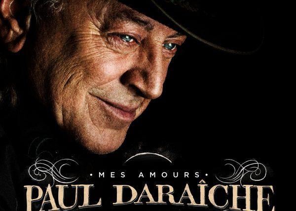"""Paul Daraîche - """"Mes amours mes amis"""" music album"""